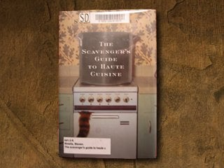Book Review: The Scavenger's Guide to Haute Cusine