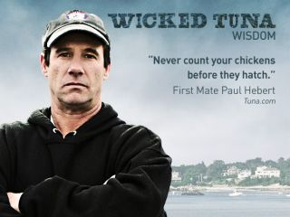 file_166977_0_wickedtuna-quotes-600x450-paul1_49463_600x450